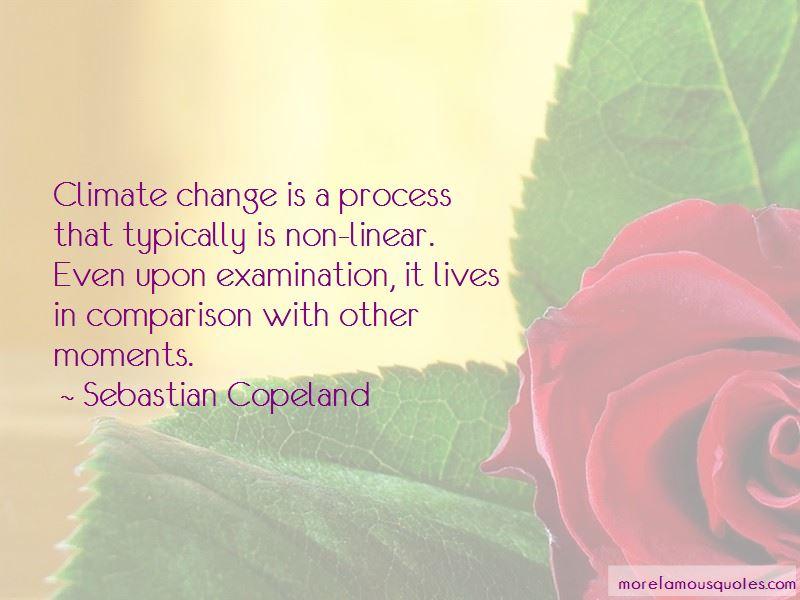 Sebastian Copeland Quotes Pictures 3