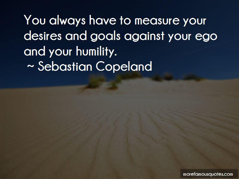 Sebastian Copeland Quotes Pictures 4