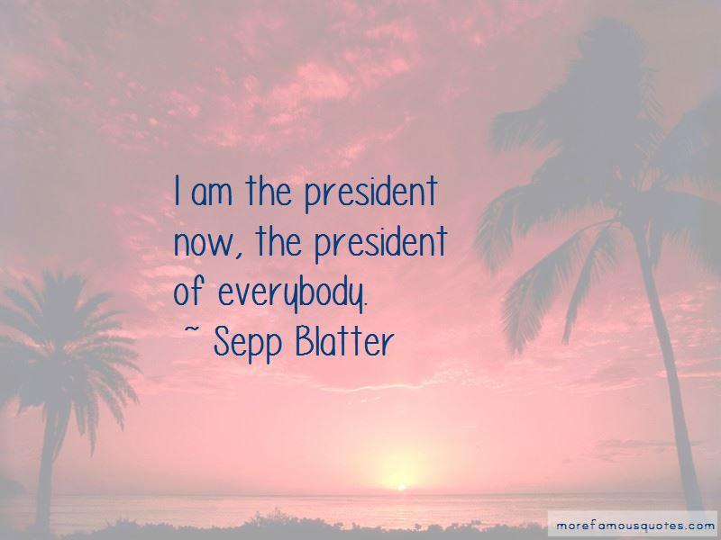 Sepp Blatter Quotes