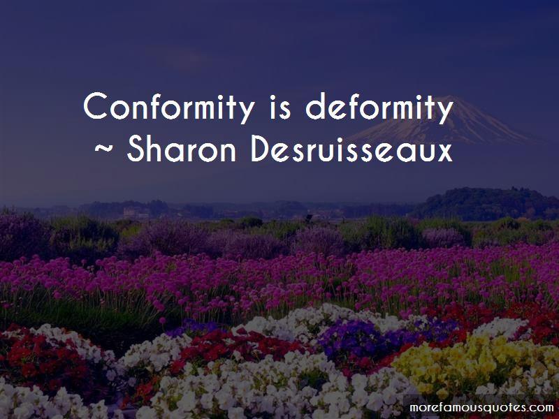 Sharon Desruisseaux Quotes