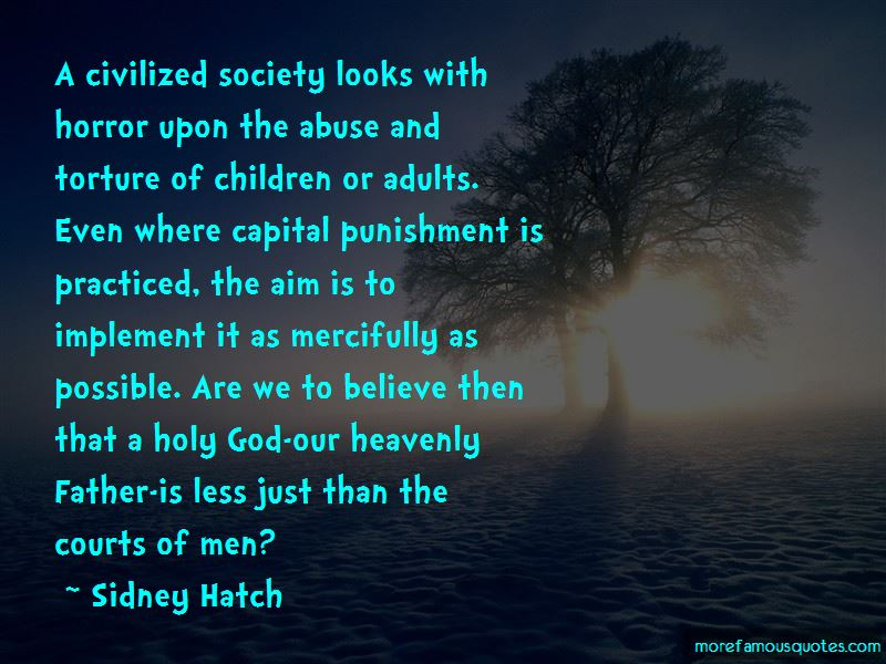 Sidney Hatch Quotes