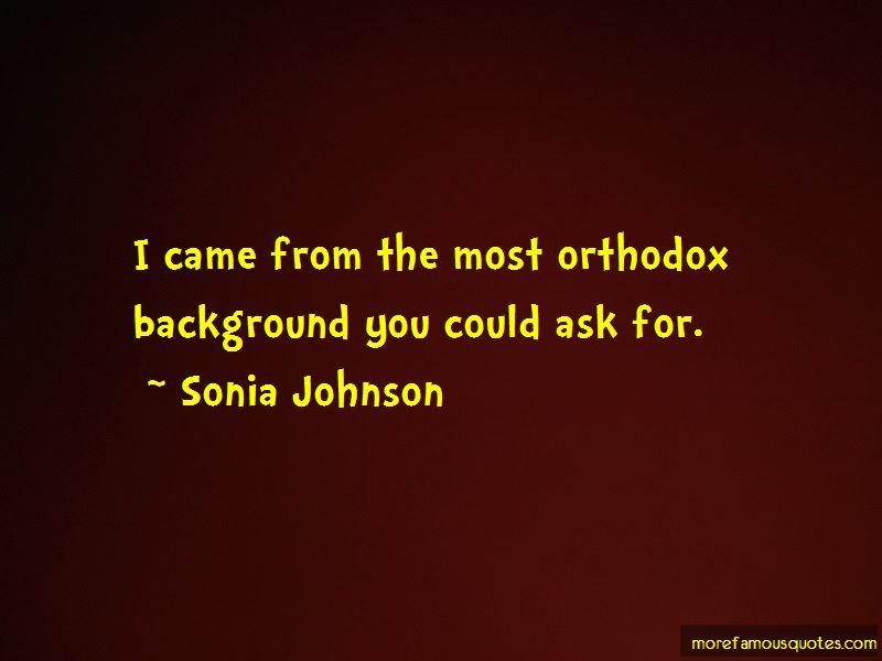Sonia Johnson Quotes Pictures 3