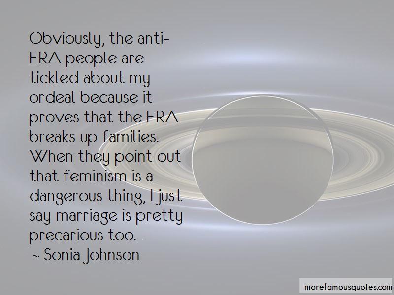 Sonia Johnson Quotes