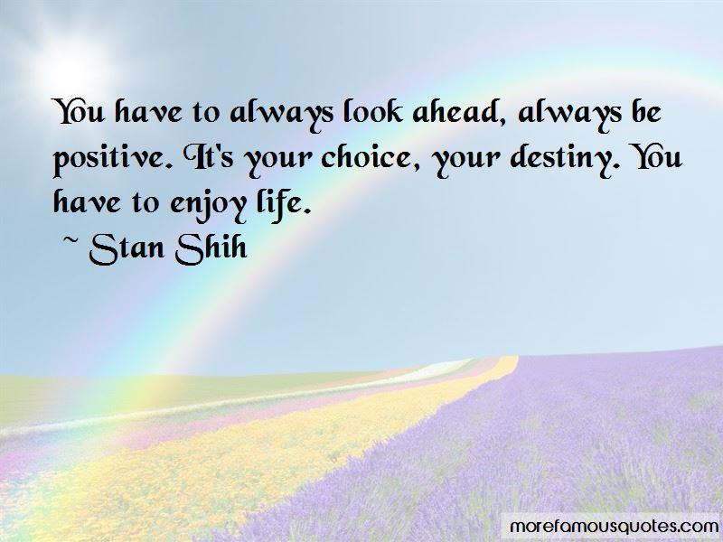 Stan Shih Quotes Pictures 2