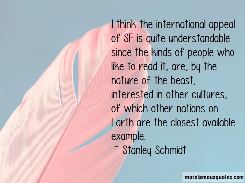 Stanley Schmidt Quotes