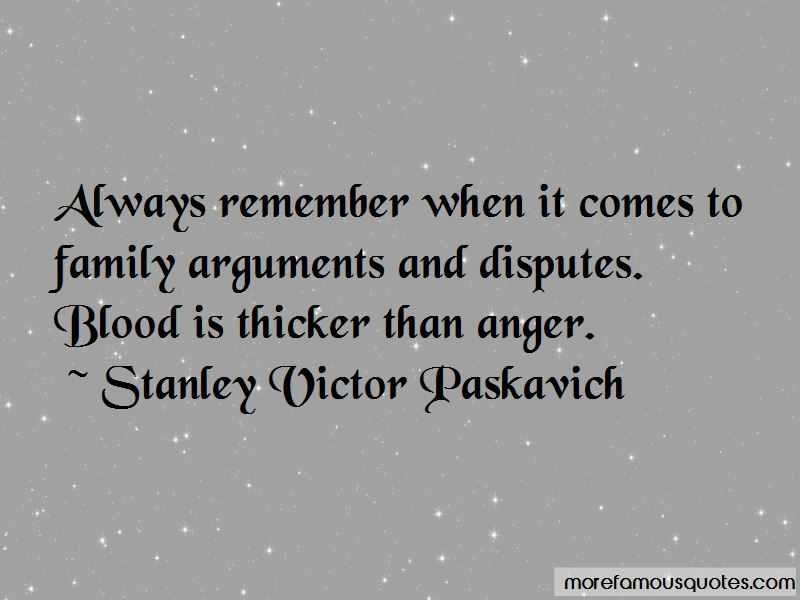Stanley Victor Paskavich Quotes