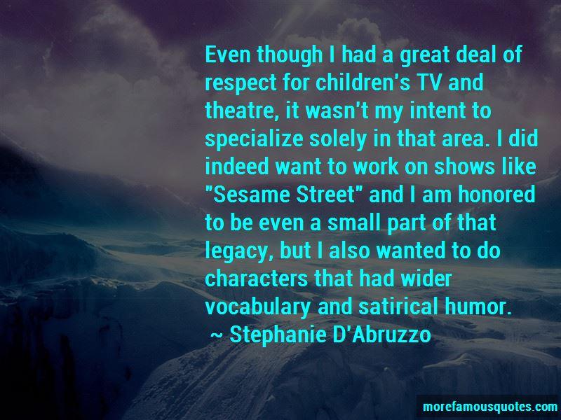 Stephanie D'Abruzzo Quotes