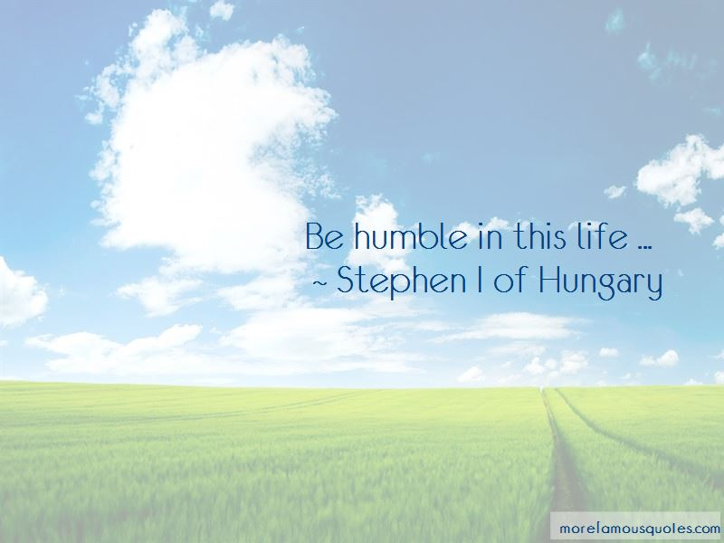 Stephen I Of Hungary Quotes Pictures 2