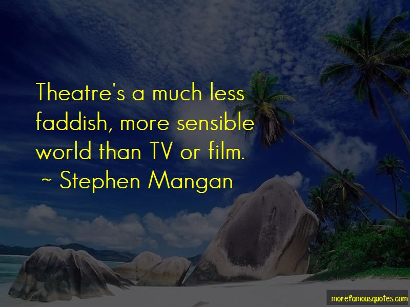 Stephen Mangan Quotes Pictures 3