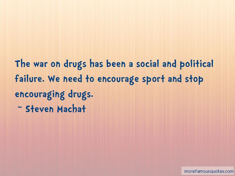 Steven Machat Quotes Pictures 2