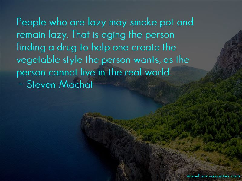Steven Machat Quotes Pictures 3