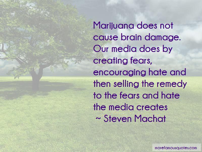 Steven Machat Quotes