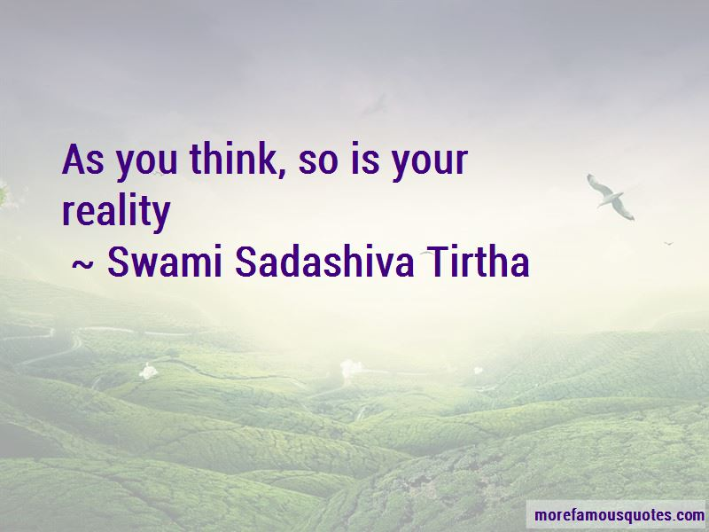 Swami Sadashiva Tirtha Quotes
