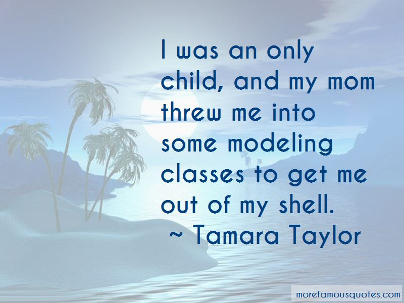 Tamara Taylor Quotes Pictures 2