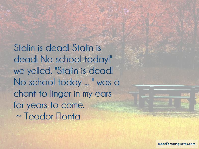 Teodor Flonta Quotes Pictures 2
