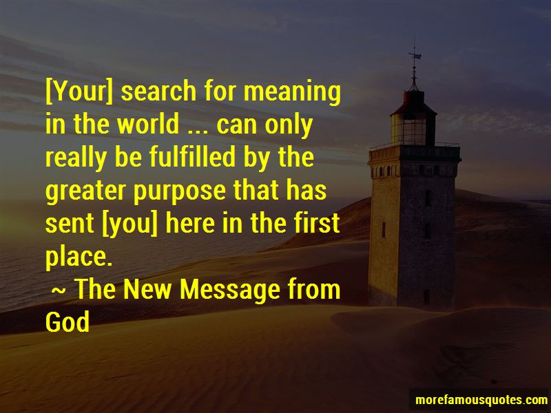 The New Message From God Quotes