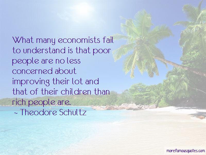 Theodore Schultz Quotes Pictures 3