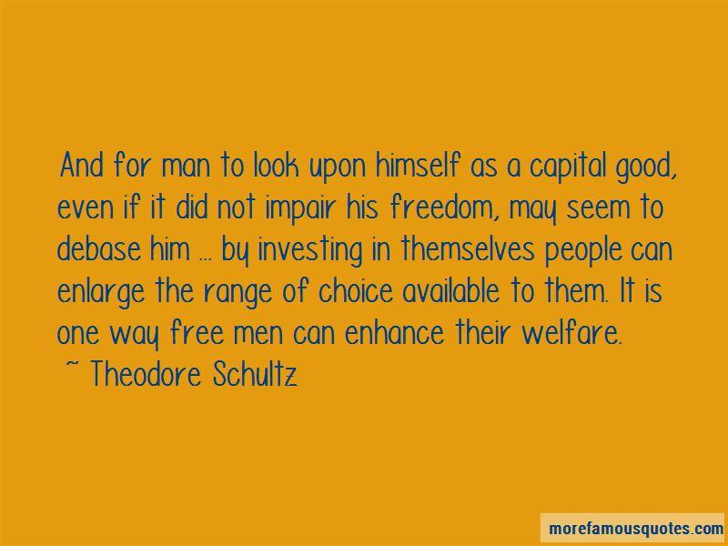 Theodore Schultz Quotes Pictures 4