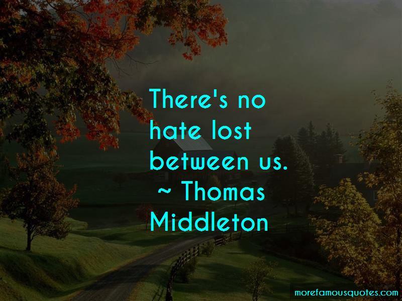 Thomas Middleton Quotes Pictures 4