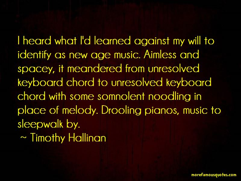 Timothy Hallinan Quotes Pictures 4