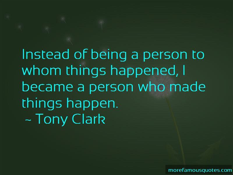 Tony Clark Quotes Pictures 3