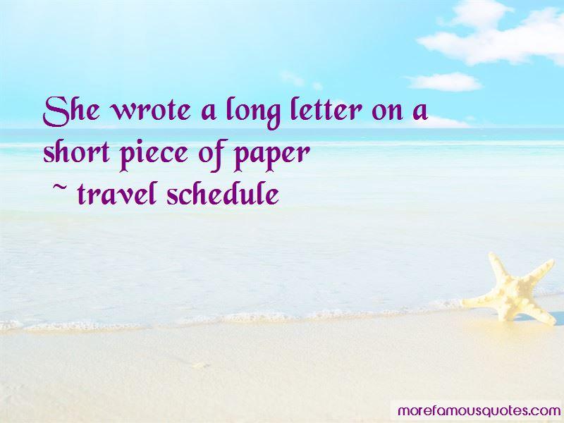 Travel Schedule Quotes
