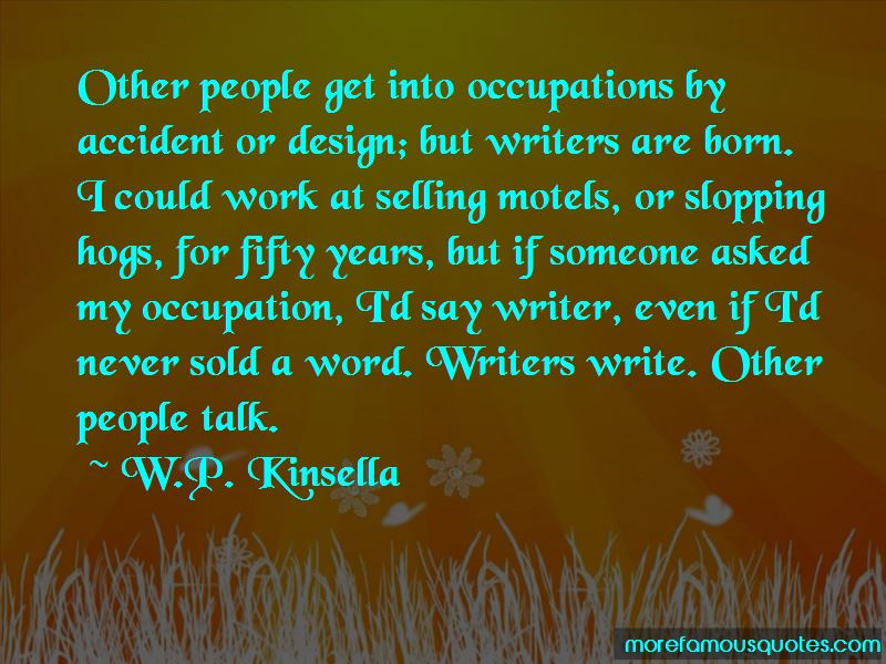W.P. Kinsella Quotes Pictures 2