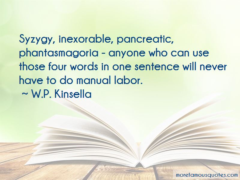W.P. Kinsella Quotes Pictures 3