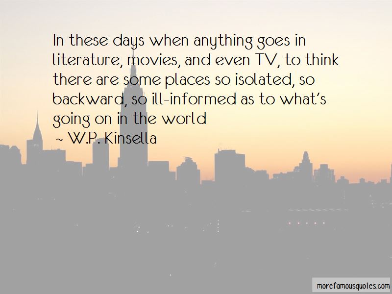 W.P. Kinsella Quotes Pictures 4