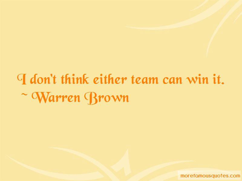 Warren Brown Quotes Pictures 2