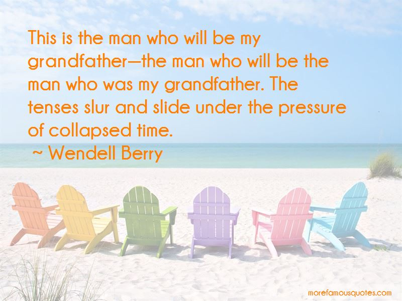 Wendell Berry Quotes Pictures 2