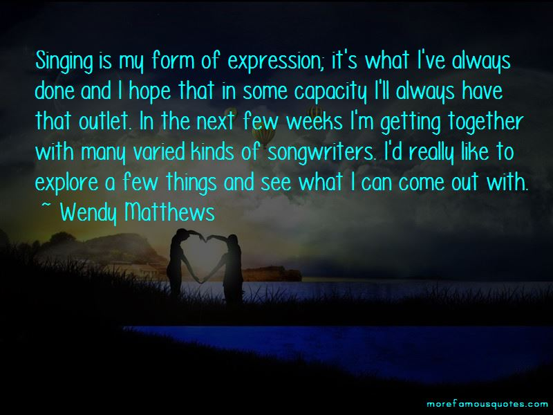 Wendy Matthews Quotes Pictures 2