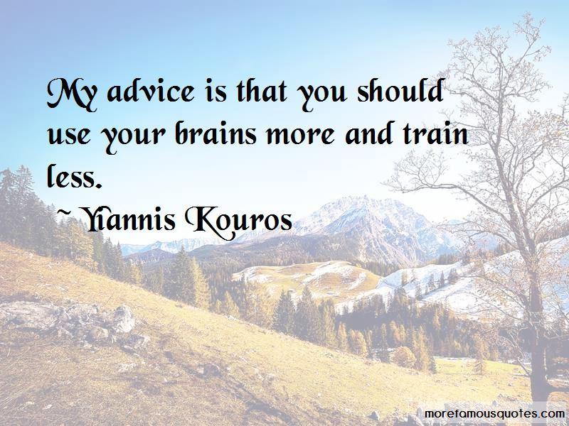 Yiannis Kouros Quotes