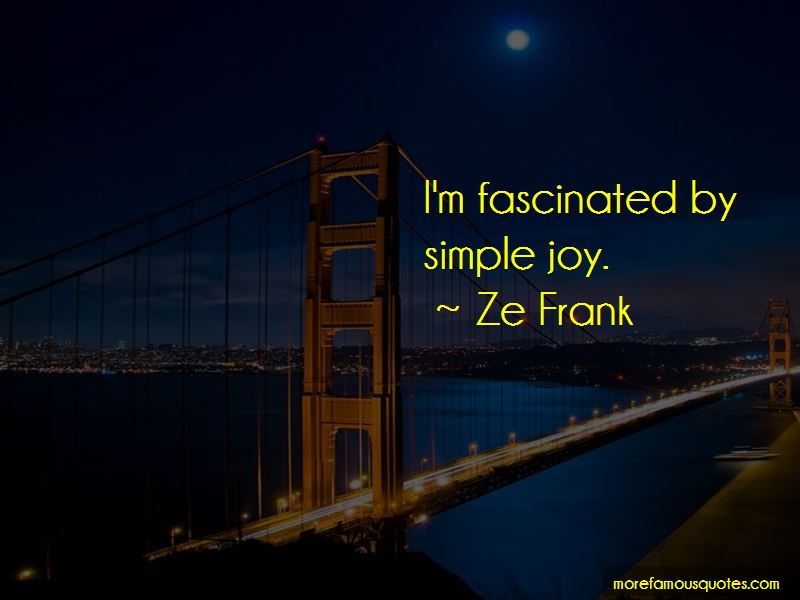 Ze Frank Quotes Pictures 4