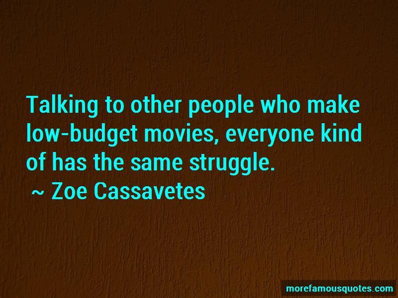 Zoe Cassavetes Quotes Pictures 2