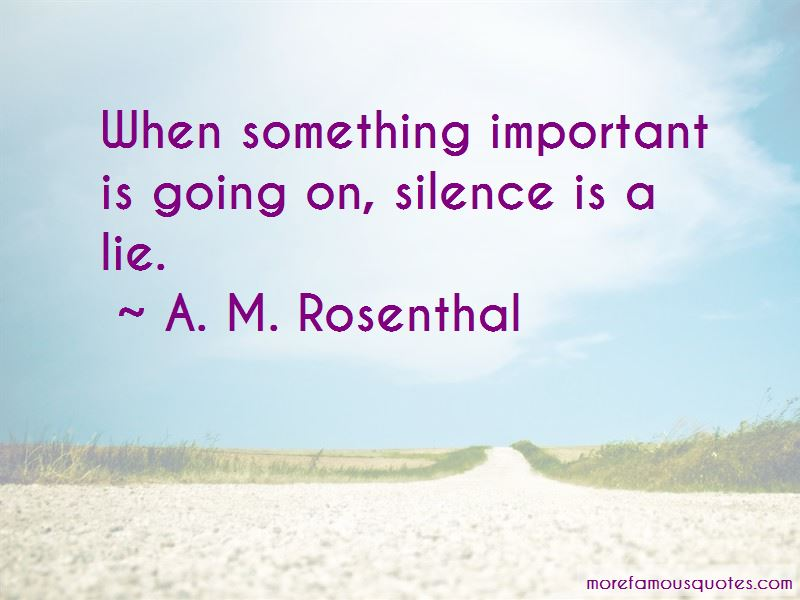A. M. Rosenthal Quotes Pictures 2