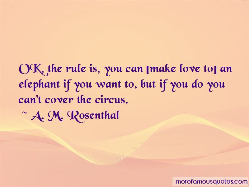 A. M. Rosenthal Quotes