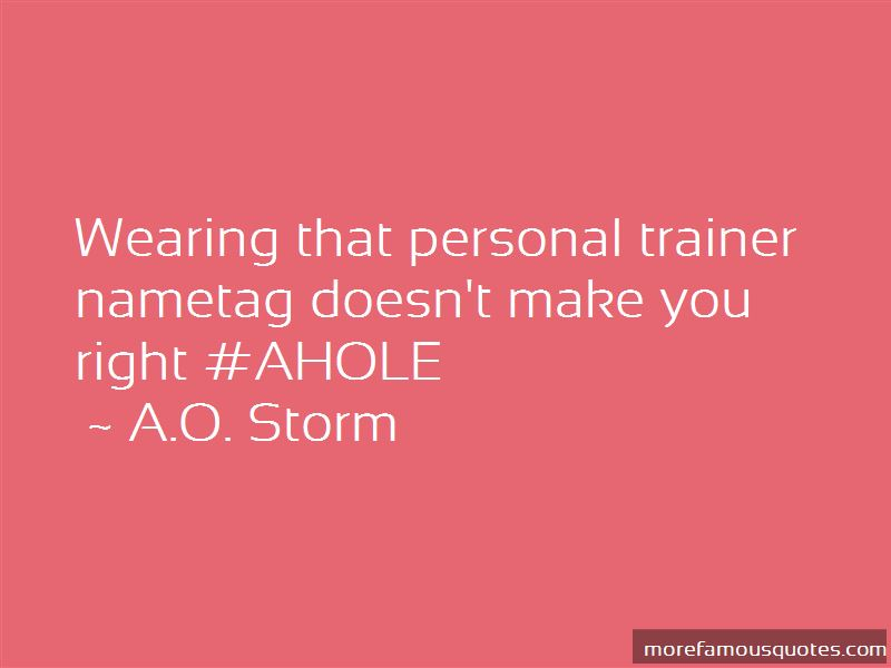 A.O. Storm Quotes Pictures 3