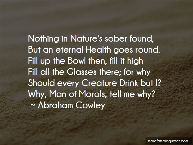 Abraham Cowley Quotes Pictures 3