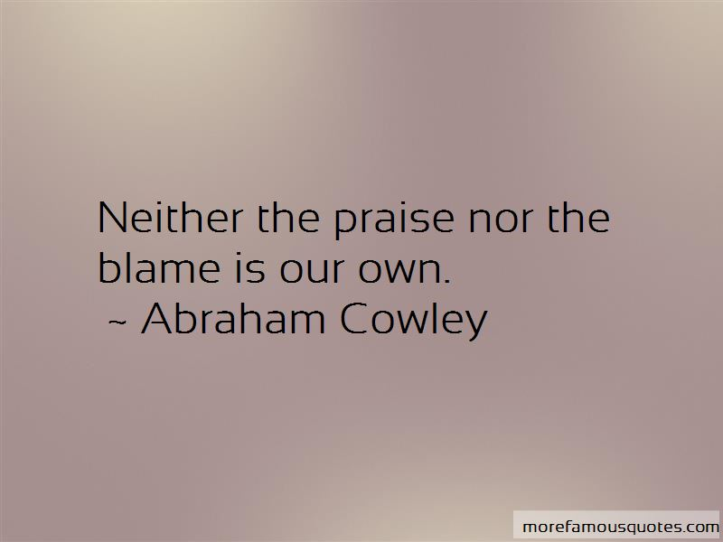 Abraham Cowley Quotes Pictures 4