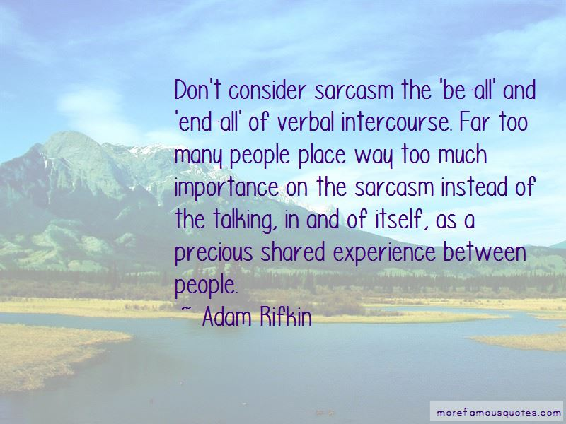 Adam Rifkin Quotes Pictures 4