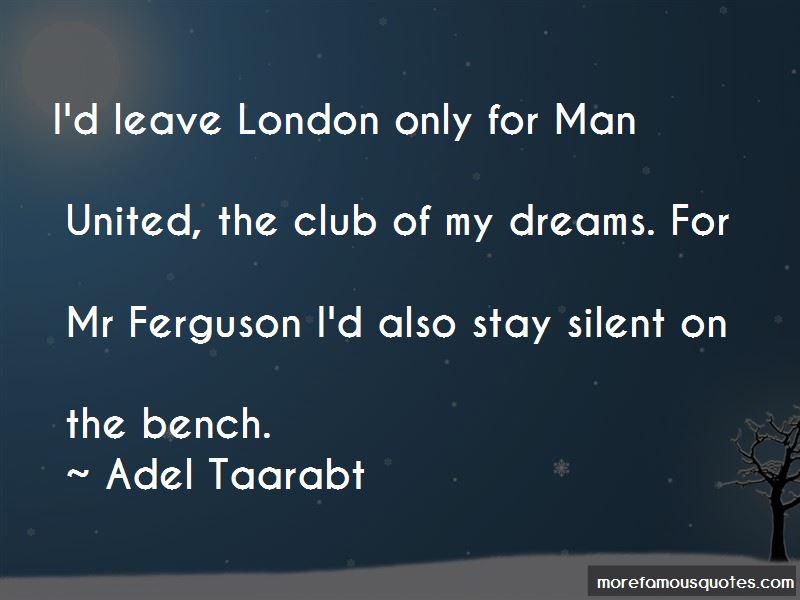 Adel Taarabt Quotes