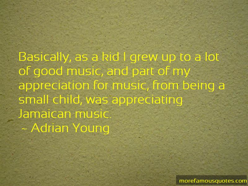 Adrian Young Quotes