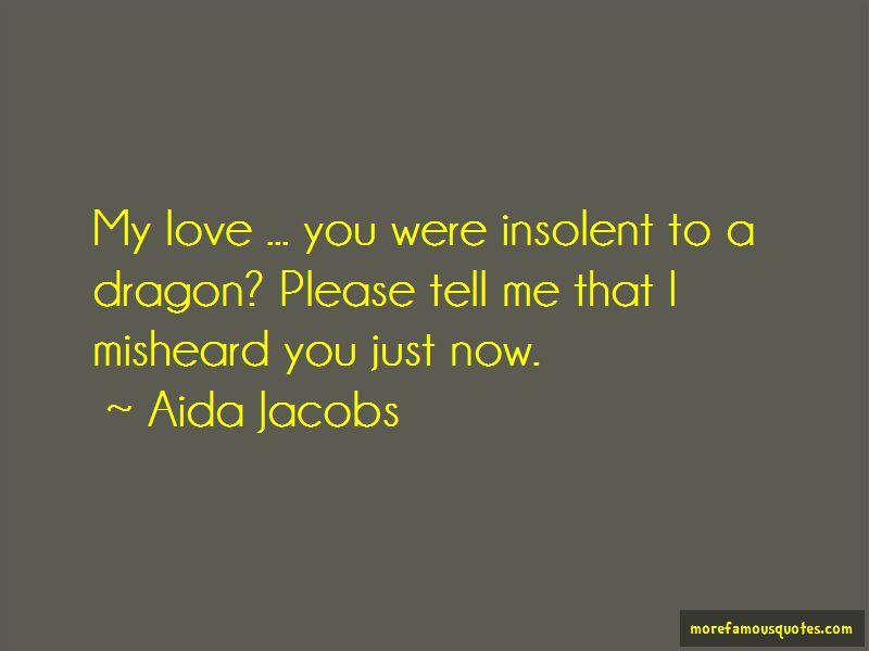 Aida Jacobs Quotes Pictures 2