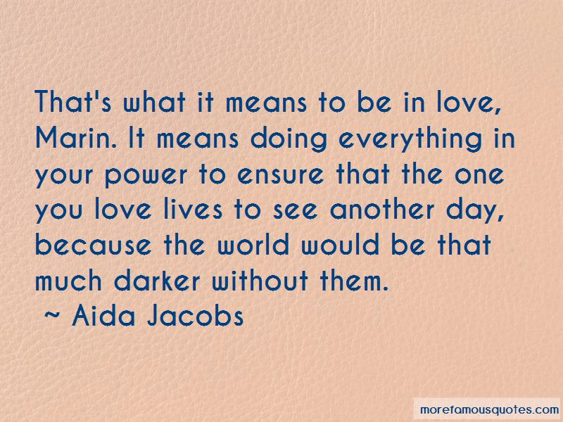 Aida Jacobs Quotes