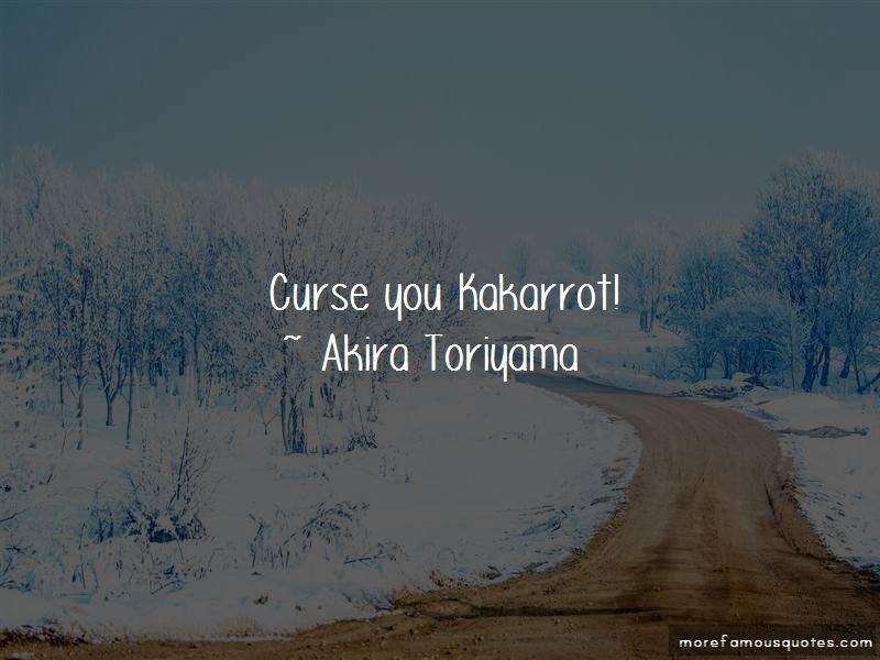 Akira Toriyama Quotes Pictures 4