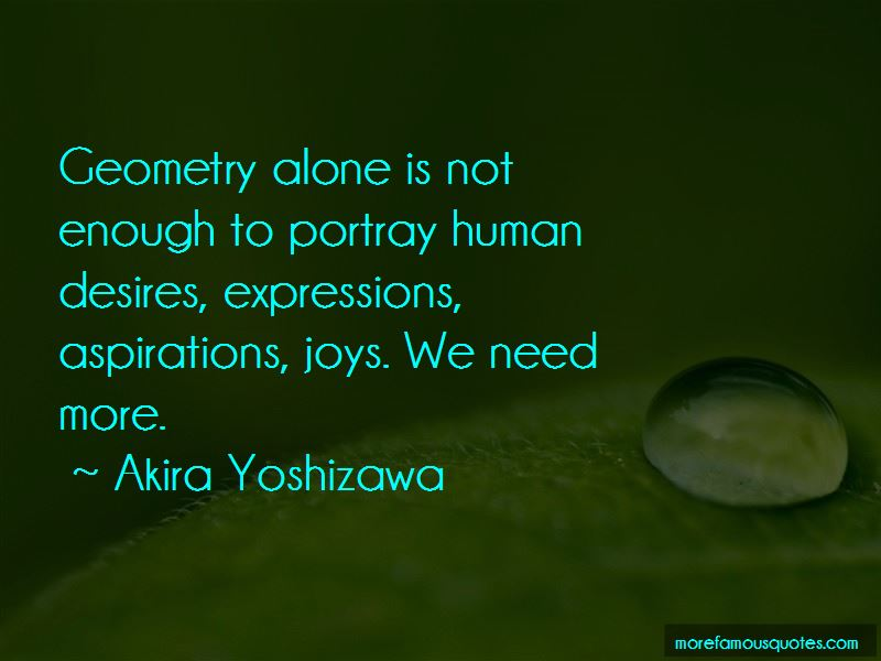 Akira Yoshizawa Quotes