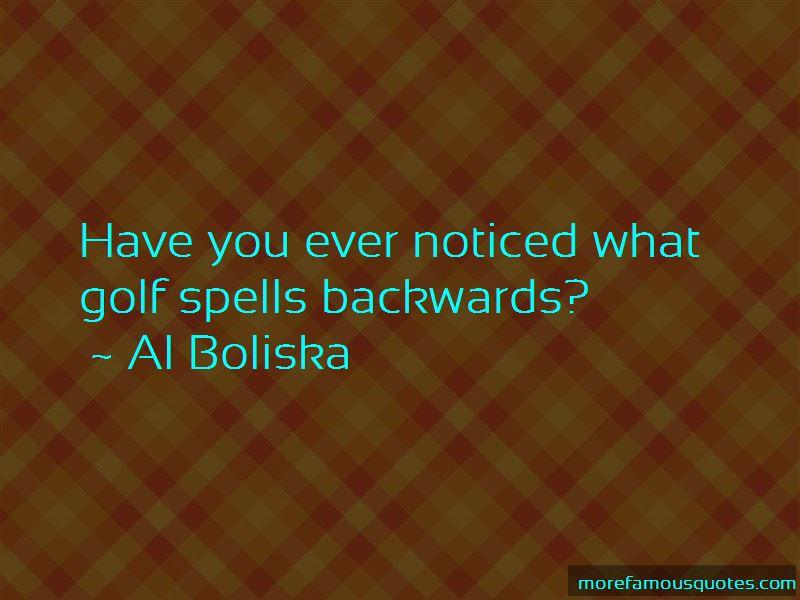 Al Boliska Quotes Pictures 3