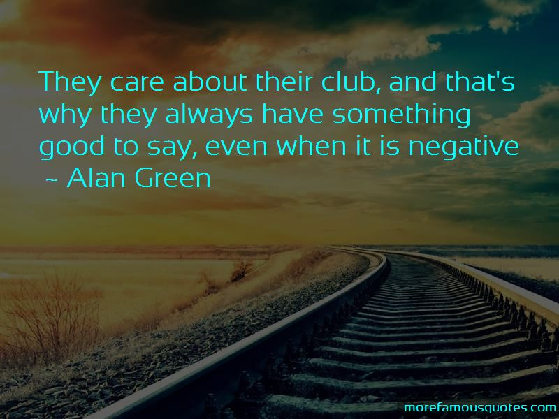 Alan Green Quotes Pictures 4