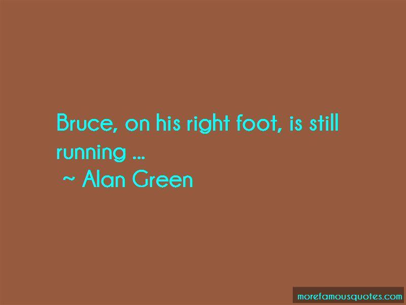 Alan Green Quotes